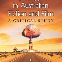 Apocalypse in Australia Film and Fiction