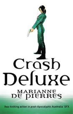Crash Deluxe by Marianne de Pierres