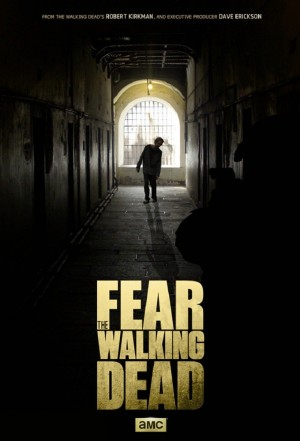 Fear-the-Walking-Dead-poster (1)