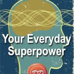 Understand Your Superpower
